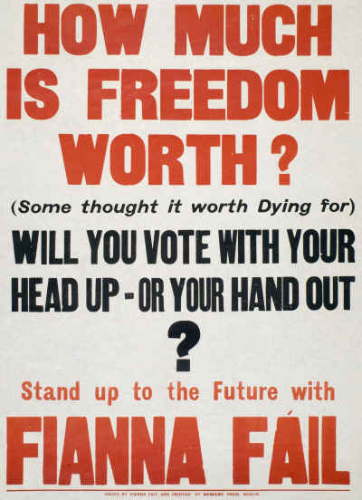 Old Fianna Fail poster How much is freedom worth?