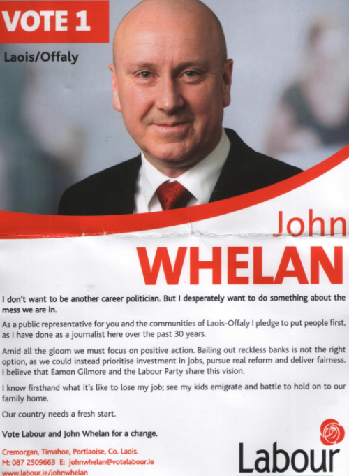 A Flyer from Labour Party Laois-Offaly Candidate John Whelan ...
