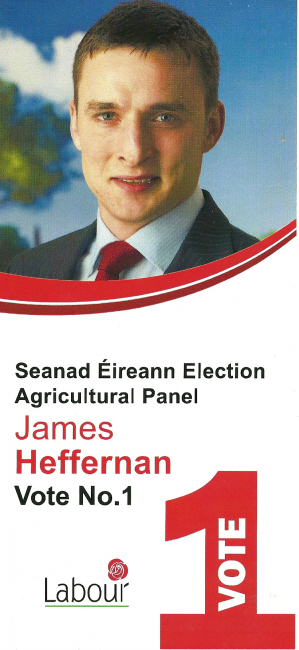 Flyer from James Heffernan -Labour Party -Agricultural Panel- 2011 ...