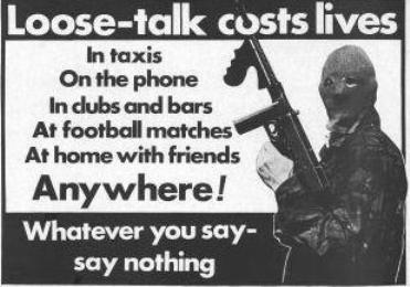 Loose talk costs lives - via